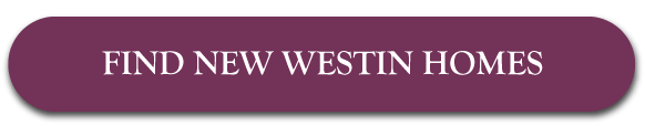 FIND NEW WESTIN HOMES